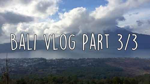 bali-vlog-part-3
