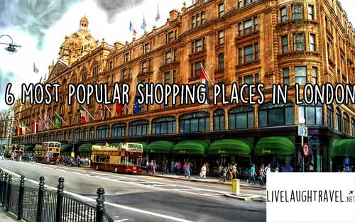 7 Most Popular Shopping Places In London