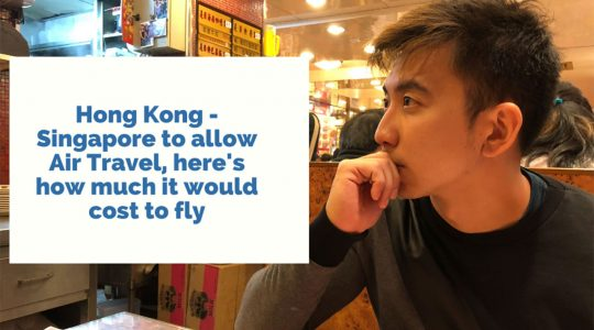 singapore-hong-kong-air-travel-bubble-atb-cost-to-fly-covid